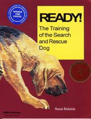 Cover of: Ready! The Training of the Search and Rescue Dog