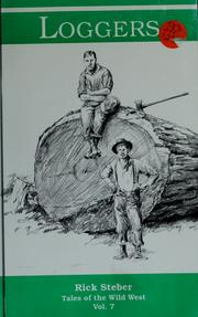 Cover of: Loggers (Tales of the Wild West, Vol 7)