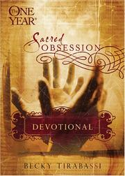 Cover of: The One Year Sacred Obsession Devotional (Sacred Obsession)