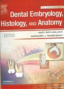 Cover of: Illustrated Dental Embryology, Histology,  and Anatomy 2e and Illustrated Anatomy