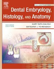 Cover of: Illustrated Dental Embryology, Histology, and Anatomy (Illustrated Colour Text)