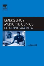 Cover of: Ethical Issues in Emergency Medicine, An Issue of Emergency Clinics (The Clinics: Internal Medicine)