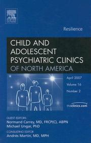 Cover of: Resiliency, An Issue of Child and Adolescent Psychiatric Clinics (The Clinics: Internal Medicine)