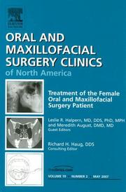 Cover of: Treatment of the Female Oral and Maxillofacial Patient, An Issue of Oral and Maxillofacial Surgery Clinics (Oral and Maxillofacial Surgery Clinics of North America)