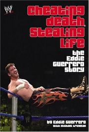Cover of: Cheating Death, Stealing Life: The Eddie Guerrero Story