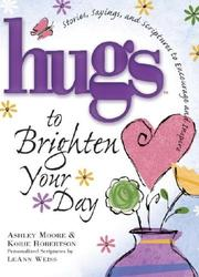 Cover of: Hugs to Brighten Your Day