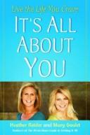 Cover of: It's All About You