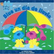Cover of: Blue un día de lluvia (Blue's Best Rainy Day) (Pistas De Blue/Blue's Clues (Spanish))