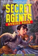 Cover of: The secret agents strike back