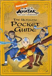 Cover of: The Ultimate Pocket Guide (Avatar: the Last Airbender)