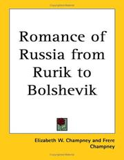 Cover of: Romance of Russia from Rurik to Bolshevik