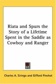 Cover of: Riata And Spurs The Story Of A Lifetime Spent In The Saddle As Cowboy And Ranger