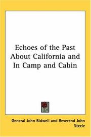 Cover of: Echoes Of The Past About California And In Camp And Cabin