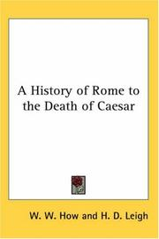 Cover of: A History of Rome to the Death of Caesar