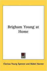 Cover of: Brigham Young at Home
