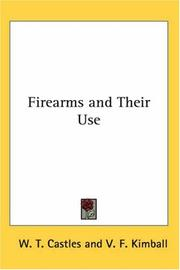 Cover of: Firearms and Their Use