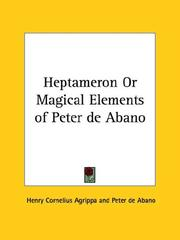 Cover of: Heptameron or Magical Elements of Peter De Abano