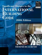Cover of: Significant Changes to the International Building Code 2006 Edition (Significant Changes to the International Building Code)