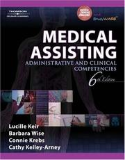 Cover of: Medical Assisting: Administrative and Clinical Competencies (Medical Assisting: Administrative & Clinical Competencies)