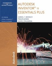 Cover of: Autodesk Inventor 11 Essentials Plus (Autodesk Inventor)