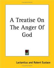 Cover of: A Treatise On The Anger Of God