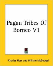Cover of: Pagan Tribes Of Borneo