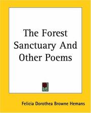 Cover of: The Forest Sanctuary And Other Poems