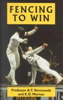 Cover of: Fencing to Win