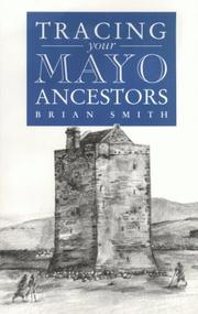 Cover of: A Guide to Tracing your Mayo Ancestors (Tracing Your...)