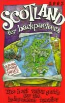 Cover of: Scotland for Backpackers '97
