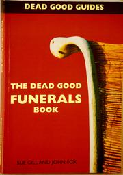 Cover of: The Dead Good Funerals Book (Dead Good Guides)