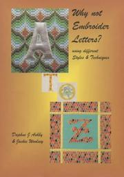 Cover of: Why Not Embroider Letters?