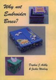Cover of: Why Not Embroider Boxes?