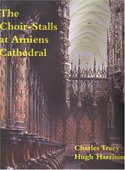 Cover of: The Choir-Stalls Of Amiens Cathedral