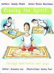 Cover of: Freeing the Spirit ... Through Meditation and Yoga