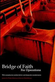 Cover of: Bridge of Faith for Operations with examples for medical device and diagnostic manufacturers (Bridge of Faith)
