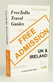 Cover of: FreeToDo Travel Guides - UK and Ireland (Free to Do)