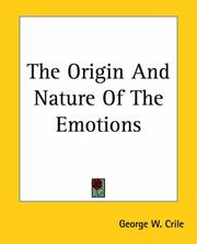 Cover of: The Origin and Nature of the Emotions