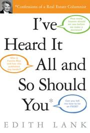 Cover of: I've Heard It All and So Should You