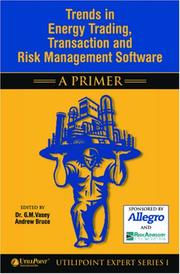 Cover of: Trends in Energy Trading, Transaction and Risk Management Software - A Primer