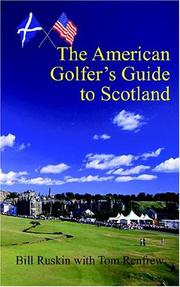 Cover of: The American Golfer's Guide to Scotland