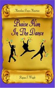 Cover of: Praise Him In The Dance
