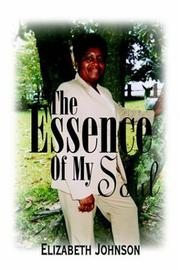 Cover of: The Essence of My Soul