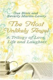 Cover of: The Most Unlikey Angel