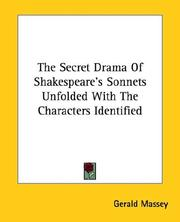 Cover of: The Secret Drama Of Shakespeare's Sonnets Unfolded With The Characters Identified