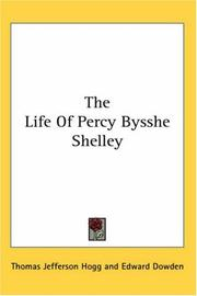 Cover of: The Life of Percy Bysshe Shelley