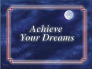 Cover of: Achieve Your Dreams