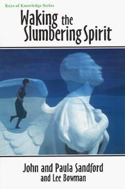 Cover of: Waking the Slumbering Spirit (Keys of Knowledge)