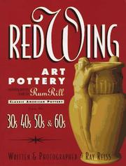 Cover of: Red Wing Art Pottery: Classic American Pottery from the 30s, 40s, 50s, and 60s