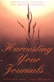 Cover of: Harvesting Your Journals